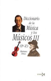 DICCIONARIO DE LA MÚSICA Y LOS MÚSICOS