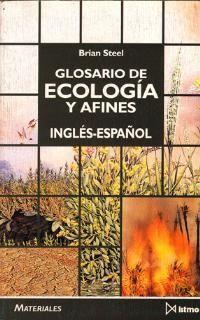 GLOSARIO DE ECOLOGIA Y AFINES   ING-CAST