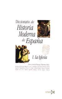 DICC. H¦ MODERNA DE ESPA¥A I  IGLESIA