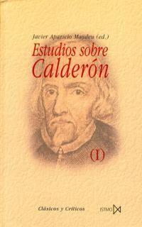 ESTUDIOS SOBRE CALDERÓN (2 VOLÚMENES)