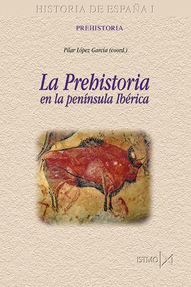 LA PREHISTORIA EN LA PENINSULA IBERICA