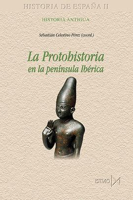 LA PROTOHISTORIA EN LA PENINSULA IBERICA
