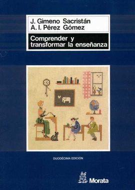 COMPRENDER Y TRANSFORMAR LA ENSEÑANZA