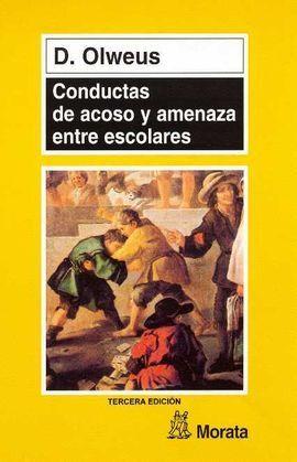 CONDUCTAS DE ACOSO Y AMENAZA ENTRE ESCOLARES