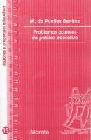 PROBLEMAS ACTUALES DE POLÍTICA EDUCATIVA