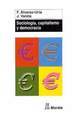 SOCIOLOGÍA, CAPITALISMO Y DEMOCRACIA