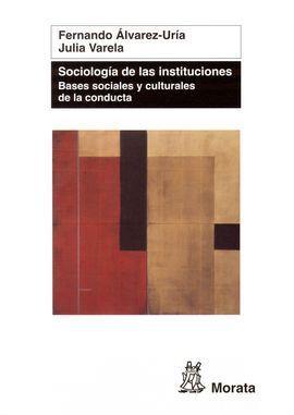 SOCIOLOGÍA DE LAS INSTITUCIONES