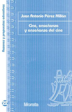 CINE, ENSEÑANZA Y ENSEÑANZA DEL CINE