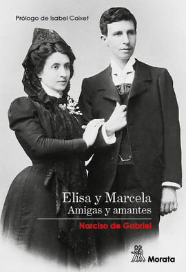 ELISA Y MARCELA. AMIGAS Y AMANTES