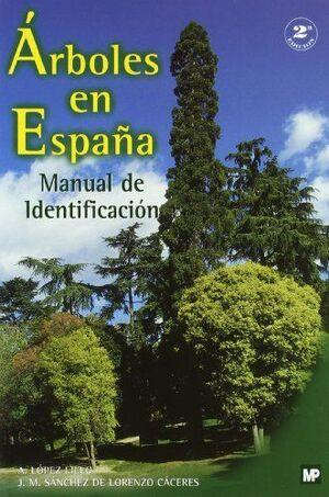 ÁRBOLES DE ESPAÑA, MANUAL DE IDENTIFICACIÓN