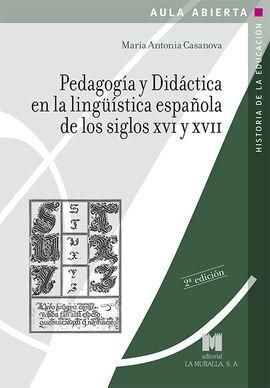 PEDAGOGIA Y DIDACTICA EN LA LINGUISTICA ESPAÑOLA DE LOS SIGLOS XV