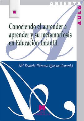 CONOCIENDO EL APRENDER A APRENDER Y SU METAMORFOSIS EN EDUCACIÓN INFANTIL