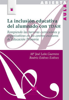 LA INCLUSIÓN EDUCATIVA DEL ALUMNADO CON TDAH