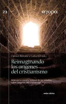 REIMAGINANDO LOS ORÍGENES DEL CRISTIANISMO