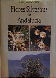 FLORES SILVESTRES DE ANDALUCÍA