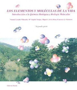 (TOMO 2)LOS ELEMENTOS Y MOLECULAS DE LA VIDA