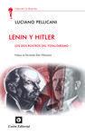 LENIN Y HITLER. DOS ROSTROS DEL TOTALITARISMO