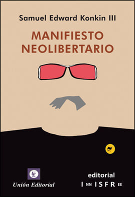 MANIFIESTO NEOLIBERTARIO