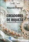 CREADORES DE RIQUEZA