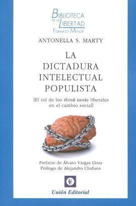 LA DICTADURA INTELECTUAL POPULISTA