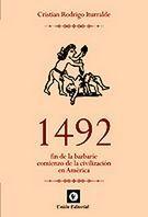 1492 FIN DE LA BARBARIE COMIENZO DE LA CIVILIZACIÓN EN AM�RICA