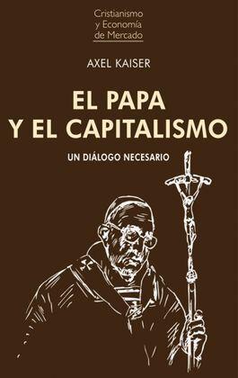 PAPA Y EL CAPITALISMO