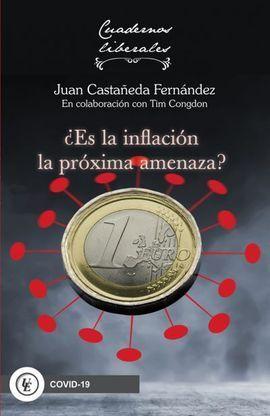 ES LA INFLACION LA PROXIMA AMENAZA?
