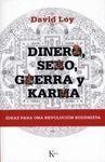 DINERO, SEXO, GUERRA Y KARMA