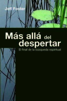 MÁS ALLÁ DEL DESPERTAR