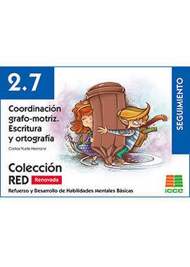 RED 2.7 RENOVADO. COORDINACIÓN GRAFO-MOTRIZ. ESCRITURA Y ORTOGRAFÍA
