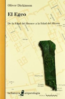 EGEO,EL -DE LA EDAD DEL BRONCE A LA EDAD DEL HIERRO-