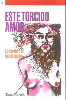 ESTE TORCIDO AMOR