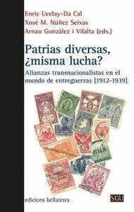 PATRIAS DIVERSAS, ¿MISMA LUCHA?