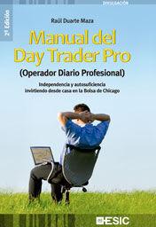 MANUAL DEL DAY TRADER PRO (OPERADOR DIARIO PROFESI