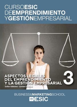 ASPECTOS LEGALES DEL EMPRENDIMIENTO Y LA GESTION EMPRESARIAL