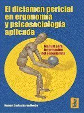 EL DICTAMEN PERICIAL EN ERGONOMÍA Y PSICOSOCIOLOGÍA APLICADA