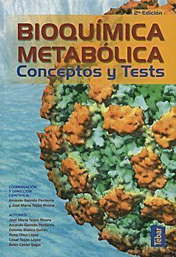BIOQUÍMICA METABÓLICA. CONCEPTOS Y TESTS