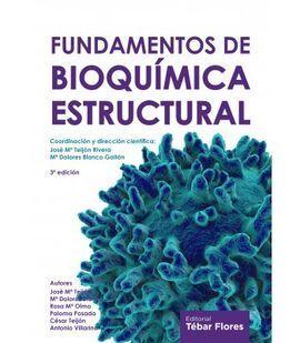 FUNDAMENTOS DE BIOQUIMICA ESTRUCTURAL 3ª ED.