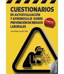 CUESTIONARIOS DE AUTOEVALUACIÓN Y APRENDIZAJE SOBRE PREVENCIÓN DE RIESGOS LABORA
