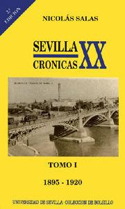 TOMO I SEVILLA: CRONICAS DEL SIGLO XX.