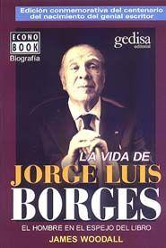 VIDA DE JORGE LUIS BORGES BOL