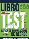 LIBRO TEST DE PATRÓN DE EMBARCACIONES DE RECREO