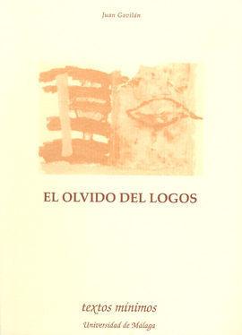 EL OLVIDO DEL LOGOS