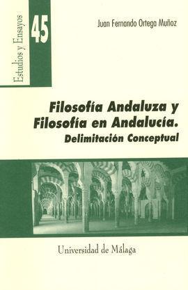 FILOSOFÍA ANDALUZA Y FILOSOFÍA EN ANDALUCÍA. DELIMITACIÓN CONCEPTUAL