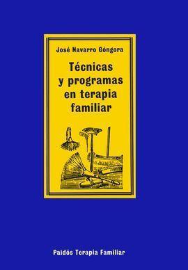 TÉCNICAS Y PROGRAMAS EN TERAPIA FAMILIAR