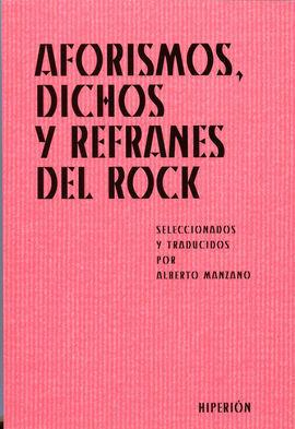 AFORISMOS, DICHOS Y REFRANES DEL ROCK