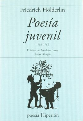 POESIA JUVENIL (1784-1789) HOLDERLIN