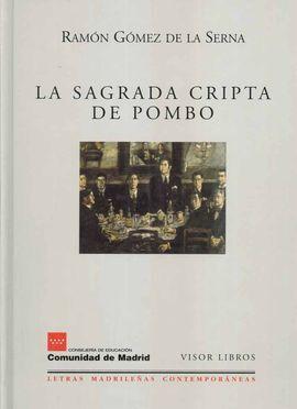 SAGRADA CRIPTA DEL POMBO