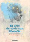 ARTE DE VIVIR CON FILOSOFIA, EL