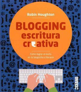 BLOGGING ESCRITURA CREATIVA